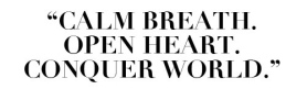Calm Breath Open Heart